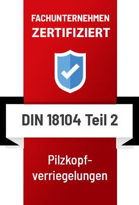 Siegel Zertifikat Pilzkopfverriegelung Einbruschutz